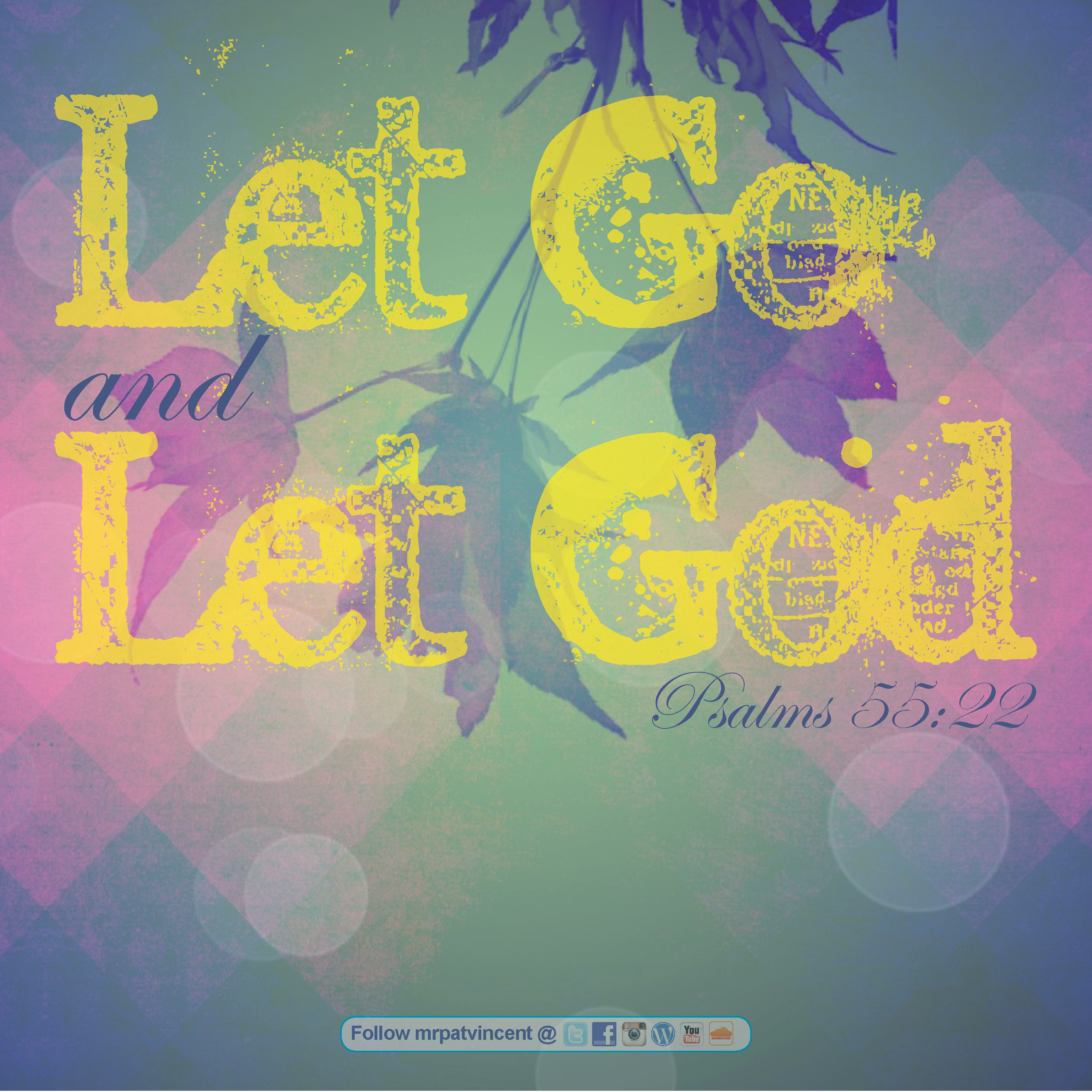 Let Go And Let God The Blog Of Patrick Vincent