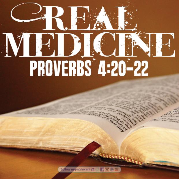 Proverbs 4:20-22