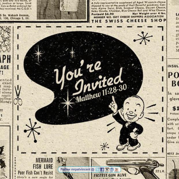 Your Witten Invitation • Matt. 11:28-30