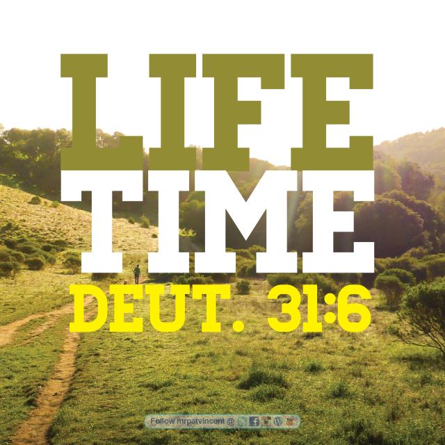 Deut. 31:6